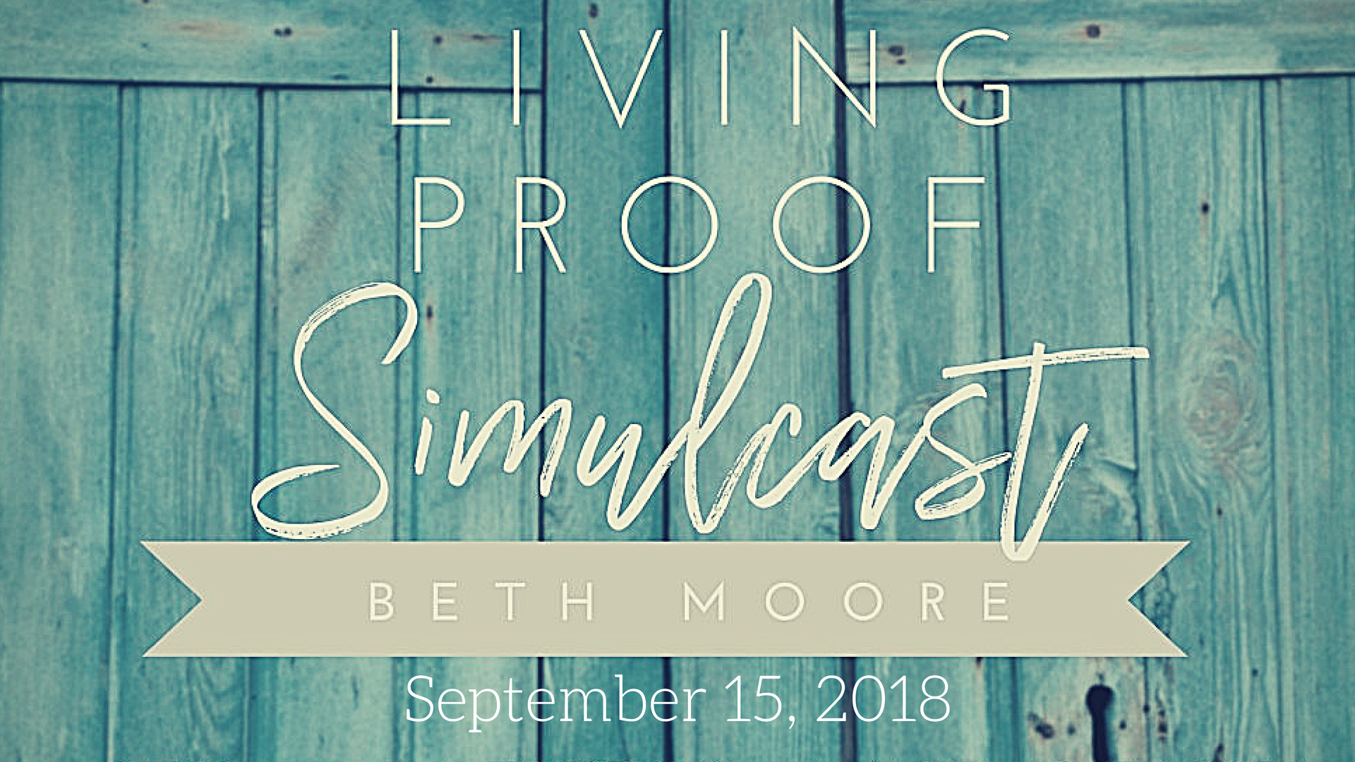 Living Proof Simulcast